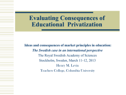 EDUCATIONAL PRIVATIZATION IN COMPARATIVE CONTEXT