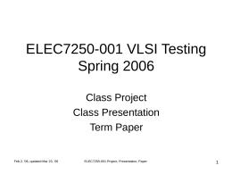 ELEC7250-001 VLSI Testing Spring 2006