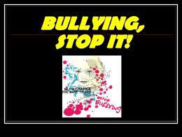 BULLYING, STOP IT! - Commisssion Scolaire de Laval