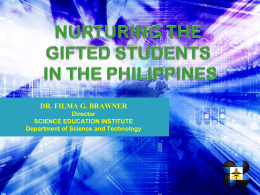 Nurturing the gifted students in the Philippines -
