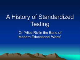 The History of Standardized Testing