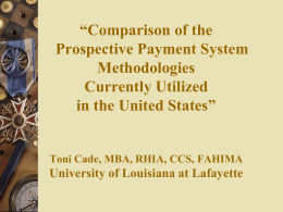 Comparison of the Prospective Payment System -