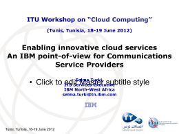 Enabling innovative cloud services An IBM