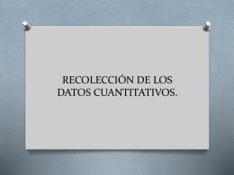 RECOLECCIÓN DE LOS DATOS CUANTITATIVOS.