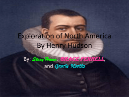 Exploration of North America By Henry Hudson