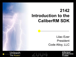 2142 Introduction to the CaliberRM SDK