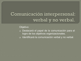 Comunicación interpersonal: verbal y no verbal.