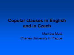 Copular clauses in English and in Czech -