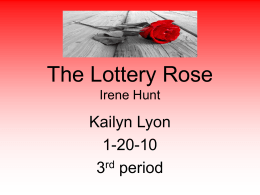 The Lottery Rose Irene Hunt