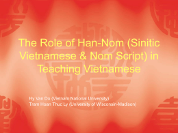The Role of Han-Nom (Sinitic Vietnamese & Nom