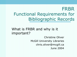FRBR Functional Requirements for Bibliographic