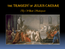Julius Caesar - The Woodlands High School