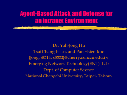 Agent-Based Attack and Defense for an Intranet