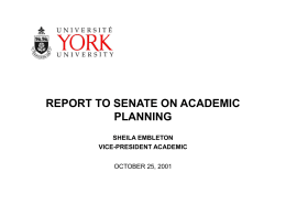 Report on Academic Planning to Senate October 25,