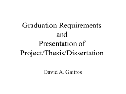 Dissertations, Thesis, Projects and other Myths