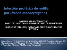 Infección protésica de rodilla por Listeria