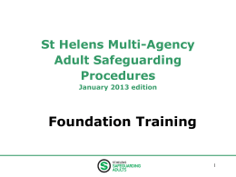 St HelensMulti-Agency Safeguarding Adults Policy,