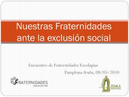 Nuestras fraternidades ante la exclusión social