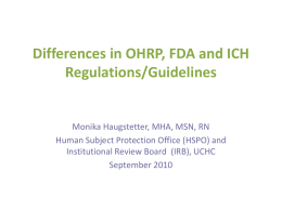 Differences in OHRP, FDA and ICH