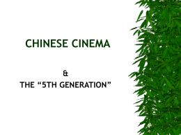 THE 3 CHINESE CINEMAS - National University of