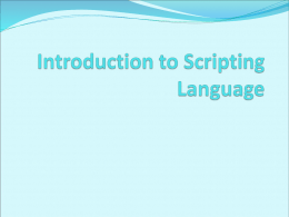 Introduction to Scripting Language