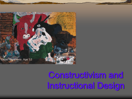 Implications of Constructivism for Instructional
