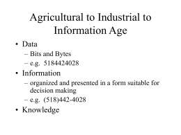 Agricultural to Industrial to Information Age