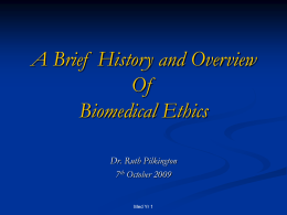 The History Of BioMedical Ethics