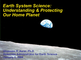 Understanding and Protecting Our Home Planet