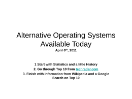 Alternative Operating Systems Available Today -