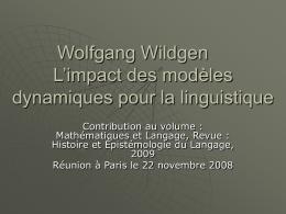 Wolfgang Wildgen L'impact des modèles dynamiques