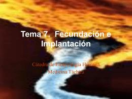 Tema 7. Fecundación e Implantación