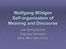 Wolfgang Wildgen The Evolution of Meaning and