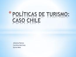 POLÍTICAS DE TURISMO: CASO COLOMBIA Y CHILE