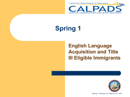 CALPADS Spring Training Presentation v2.0