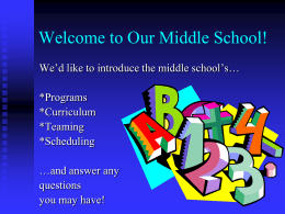 Welcome to our Middle School!