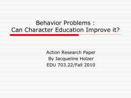Behavior Problems in the Classroom: Can Character
