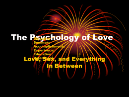 The Psychology of Love - Mr. McMillen`s Home Page