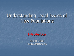 Legal Issues Relative to New Populations