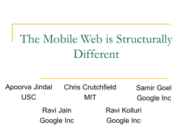The Mobile Web is Structurally Different