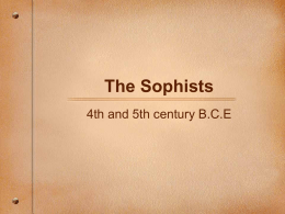 The Sophists of the 4th and 5th Century B.C.