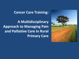 Cancer Care Training: A Multidisciplinary Approach
