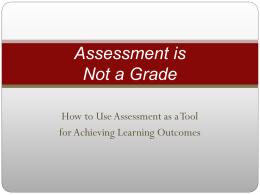 Assessment is Not a Grade