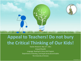 Appeal to Teachers! Do not bury the Critical