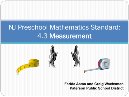 NJ Preschool Mathematics Standard: 4.3 Measurement