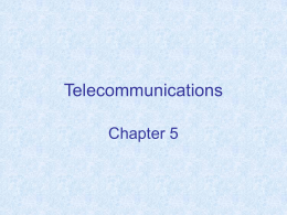 Chapter 5: Telecommunications