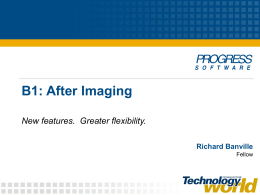 After Imaging - New features, greater flexibility