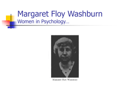 Margaret Floy Washburn Women in Psychology…