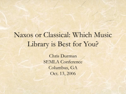 Naxos or Classical: Which Music Library is Best