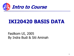 IKI20420 BASIS DATA - Universitas Indonesia